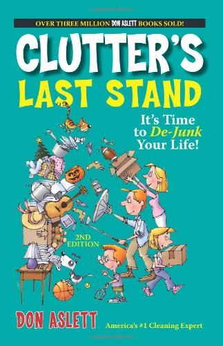 Don Aslett Clutter's Last Stand